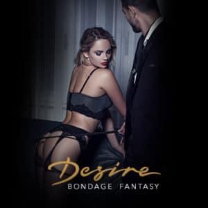 Desire Experience | Fantasía Bondage